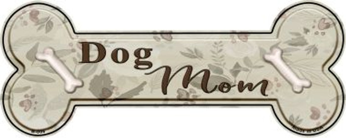 Dog Mom Wholesale Novelty Bone Magnet B-006