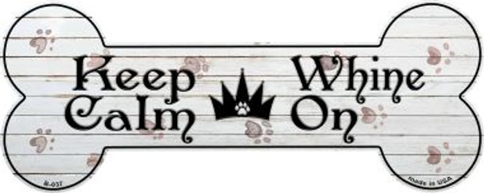 Keep Calm Whine On Wholesale Novelty Bone Magnet B-037