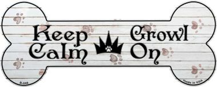 Keep Calm Growl On Novelty Bone Magnet B-046