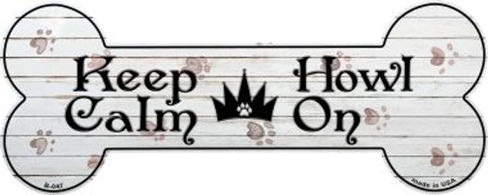 Keep Calm Howl On Novelty Bone Magnet B-047