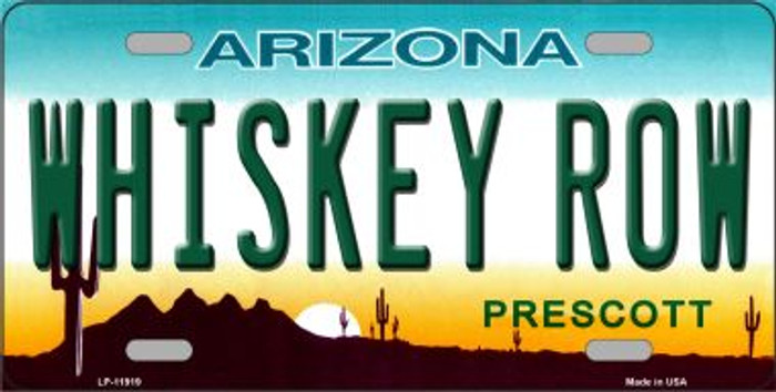 Whiskey Row Arizona Wholesale Novelty License Plate LP-11919