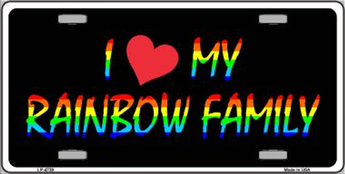 I Love My Rainbow Family Wholesale Metal Novelty License Plate LP-4738