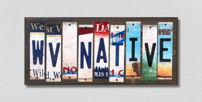 WV Native License Plate Strips Wholesale Novelty Wood Signs WS-549