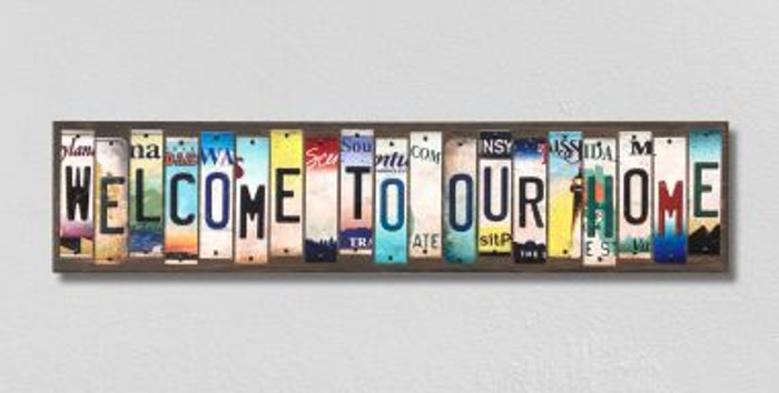 Welcome To Our Home License Plate Strips Wholesale Novelty Wood Signs WS-577