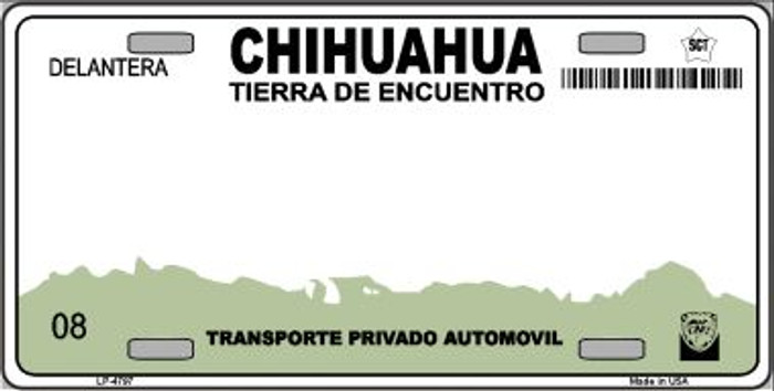 Chihuahua Mexico Novelty Background Wholesale Metal License Plate LP-4797