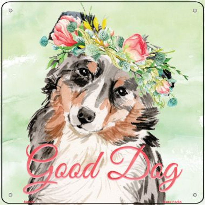 Australian Sheperd Good Dog Wholesale Novelty Square Sign SQ-370