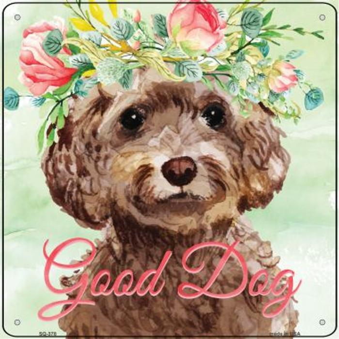 Cockapoo Good Dog Wholesale Novelty Square Sign SQ-378