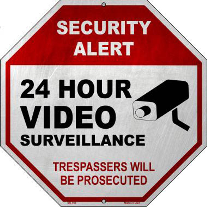 Security Alert 24 Hour Video Wholesale Metal Novelty Stop Sign BS-468