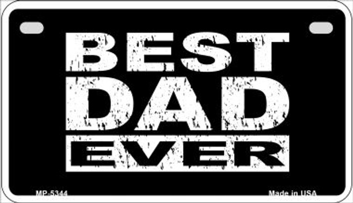 Best Dad Ever Novelty Wholesale Metal Motorcycle License Plate MP-5344
