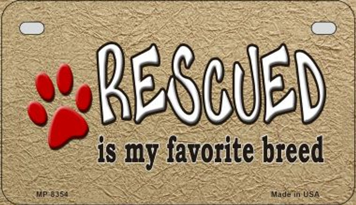 Rescued Is My Favorite Wholesale Metal Novelty Motorcycle License Plate MP-8354