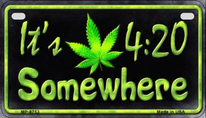 Its 4:20 Wholesale Metal Novelty Motorcycle License Plate MP-8753