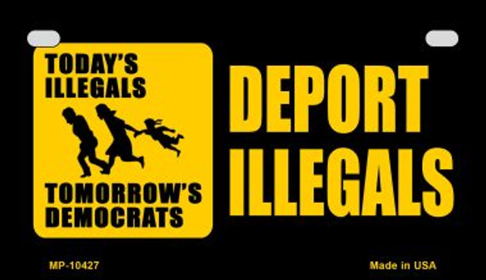 Deport Illegals Wholesale Metal Novelty Motorcycle License Plate MP-10427