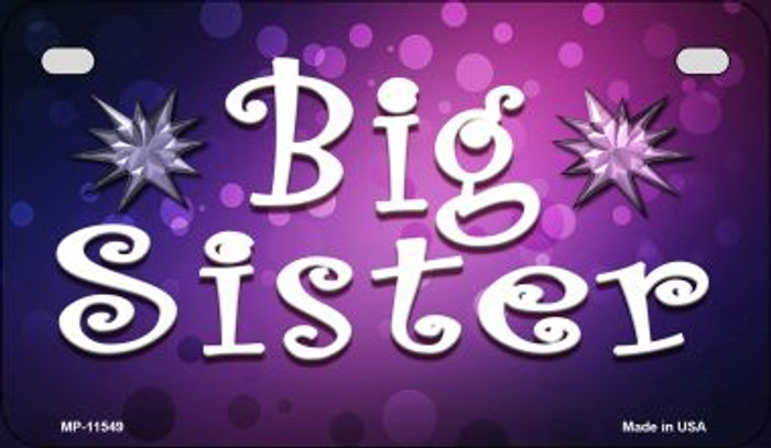 Big Sister Wholesale Novelty Motorcycle License Plate MP-11549