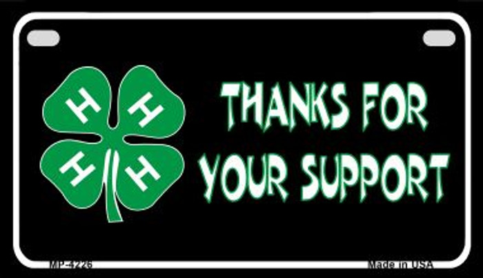 Thanks For Your Support 4-H Wholesale Metal Novelty Motorcycle License Plate MP-4226