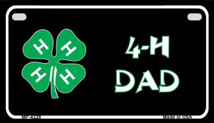4-H Dad Wholesale Metal Novelty Motorcycle License Plate MP-4228