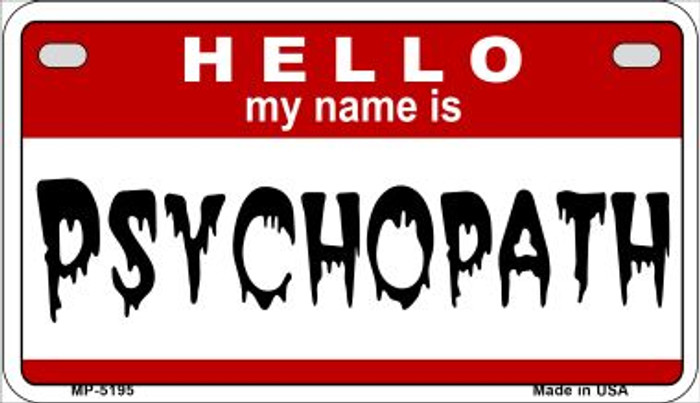Psychopath Wholesale Metal Novelty Motorcycle License Plate MP-5195