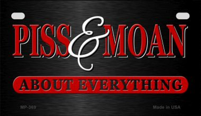 Piss & Moan Wholesale Metal Novelty Motorcycle License Plate MP-369