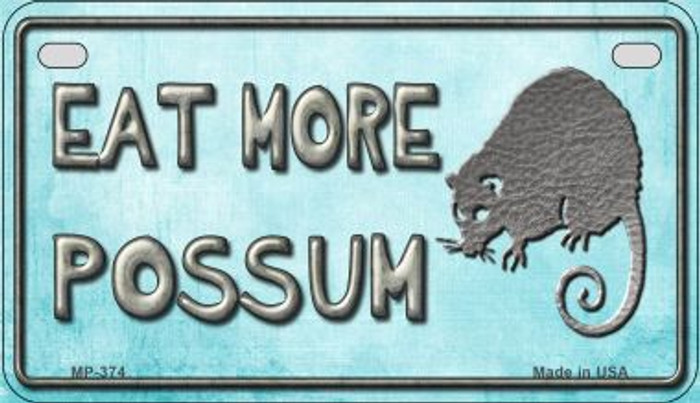 Eat More Possum Wholesale Metal Novelty Motorcycle License Plate MP-374