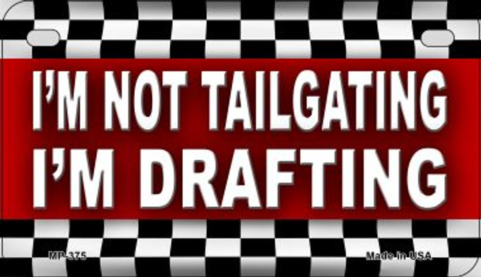 Not Tailgating Drafting Wholesale Metal Novelty Motorcycle License Plate MP-375