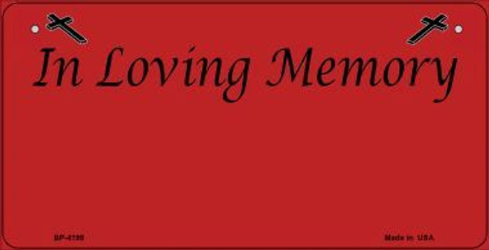 In Loving Memory Red Background Wholesale Metal Novelty Bicycle License Plate BP-4199