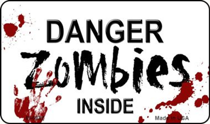 Danger Zombies Inside Novelty Wholesale Metal Magnet M-6880