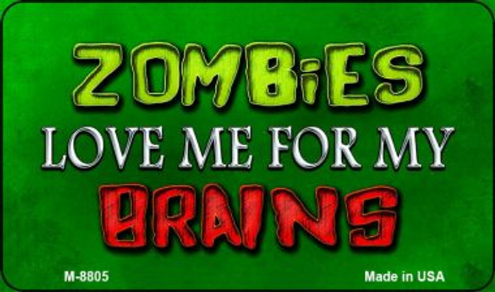 Zombies Love Me Wholesale Metal Novelty Magnet M-8805