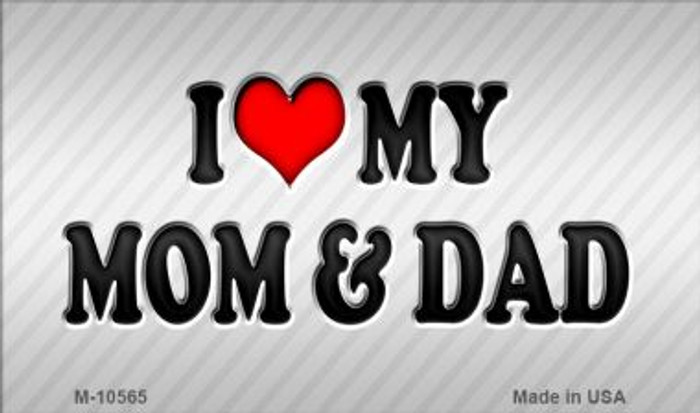 Love My Mom And Dad Wholesale Metal Novelty Magnet M-10565
