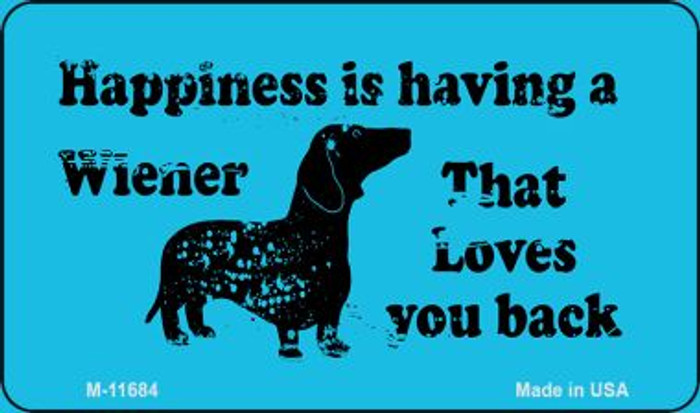 Happiness Is Having A Wiener Wholesale Novelty Magnet M-11684