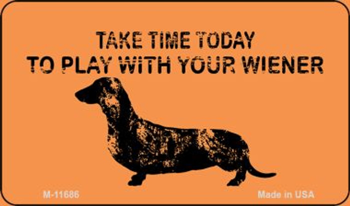 Play With Your Wiener Wholesale Novelty Magnet M-11686