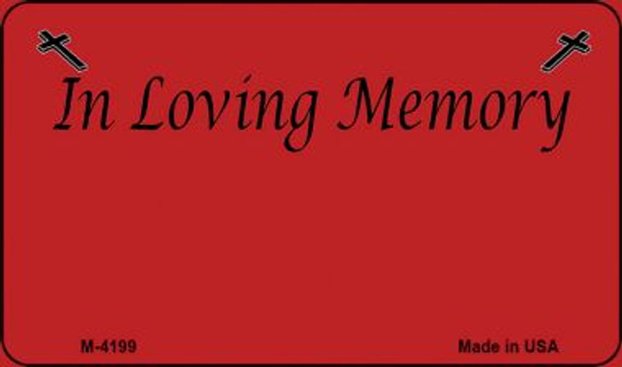 In Loving Memory Red Background Wholesale Metal Novelty Magnet M-4199