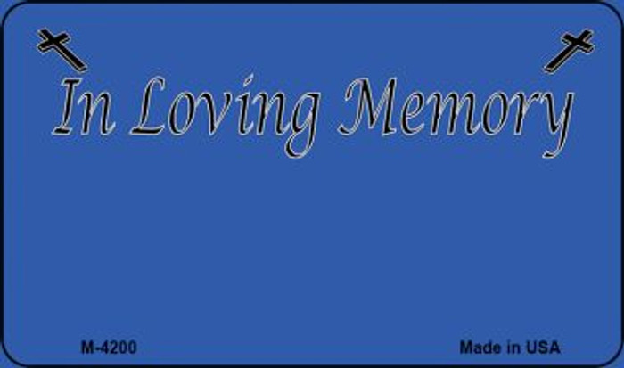 In Loving Memory Blue Background Wholesale Metal Novelty Magnet M-4200
