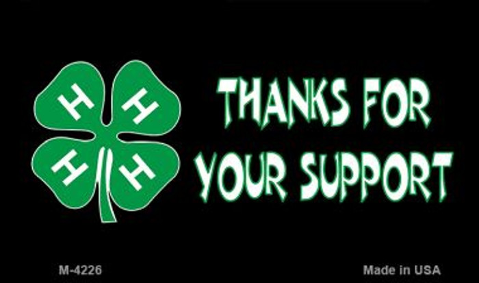 Thanks For Your Support 4-H Wholesale Metal Novelty Magnet M-4226
