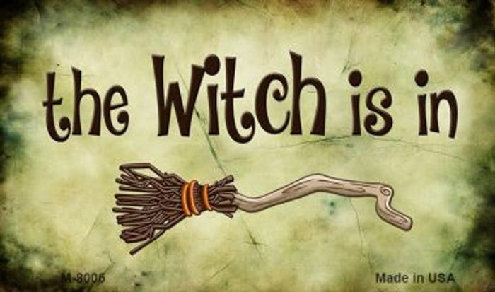 The Witch Is In Novelty Wholesale Metal Magnet M-8006