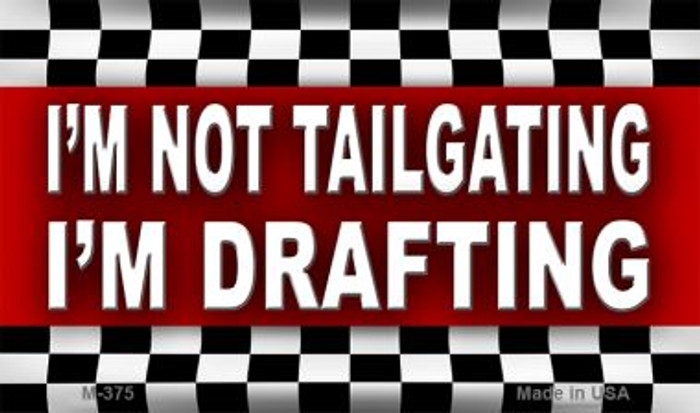 Not Tailgating Drafting Wholesale Metal Novelty Magnet M-375
