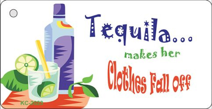 Tequila Makes Her Clothes Fall Off Wholesale Metal Novelty Key Chain KC-2023