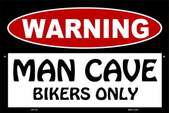 Man Cave Bikers Only Wholesale Metal Novelty Large Parking Sign LGP-122