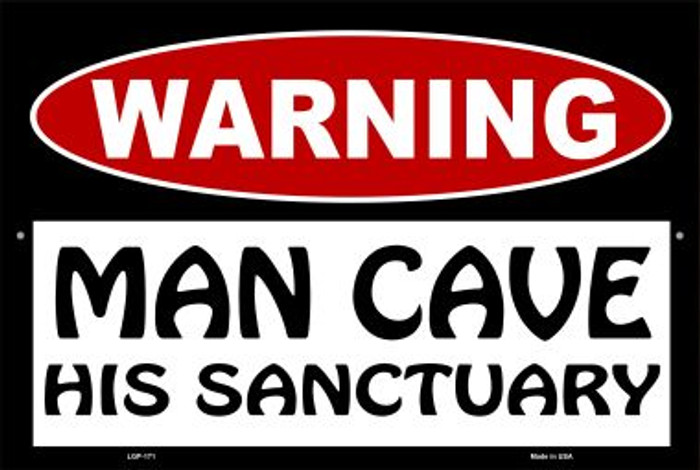 Man Cave His Sanctuary Wholesale Metal Novelty Large Parking Sign LGP-171