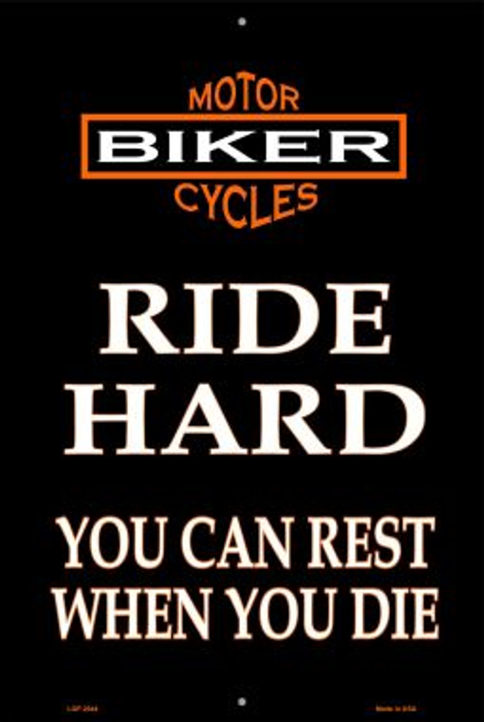 Ride Hard Wholesale Metal Novelty Large Parking Sign LGP-2044