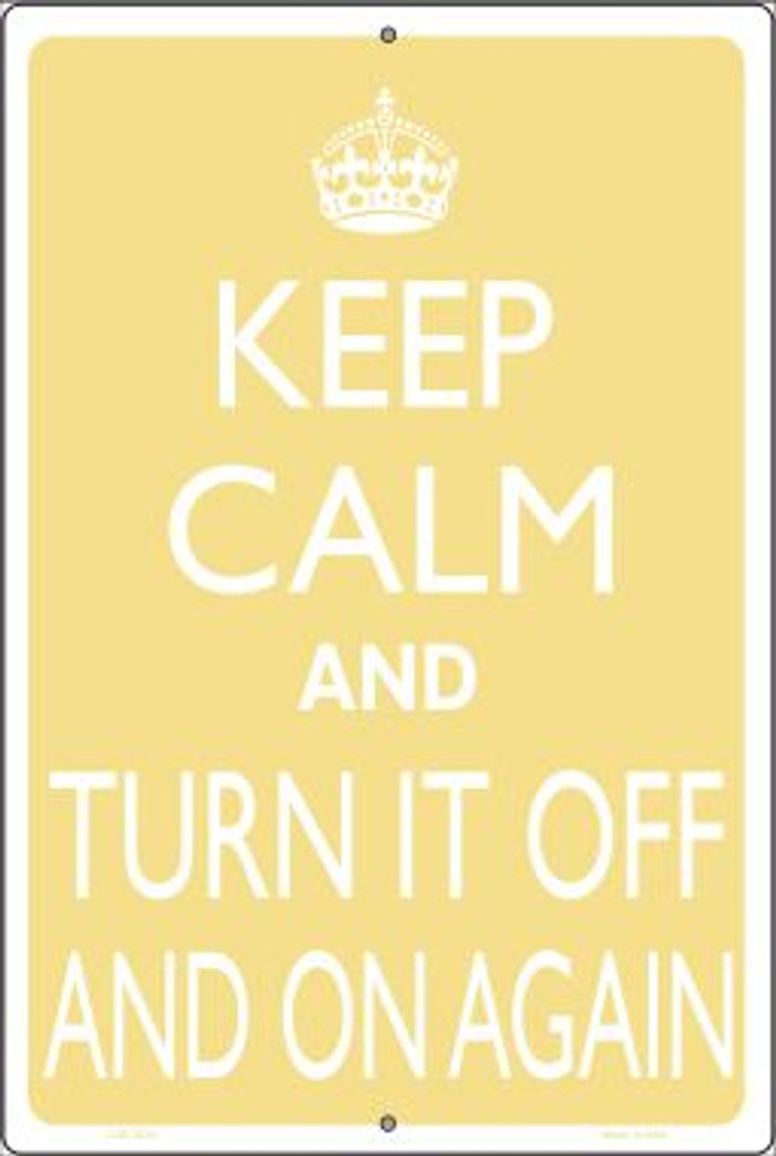 Keep Calm Turn It Off And On Again Wholesale Metal Novelty Large Parking Sign LGP-2213