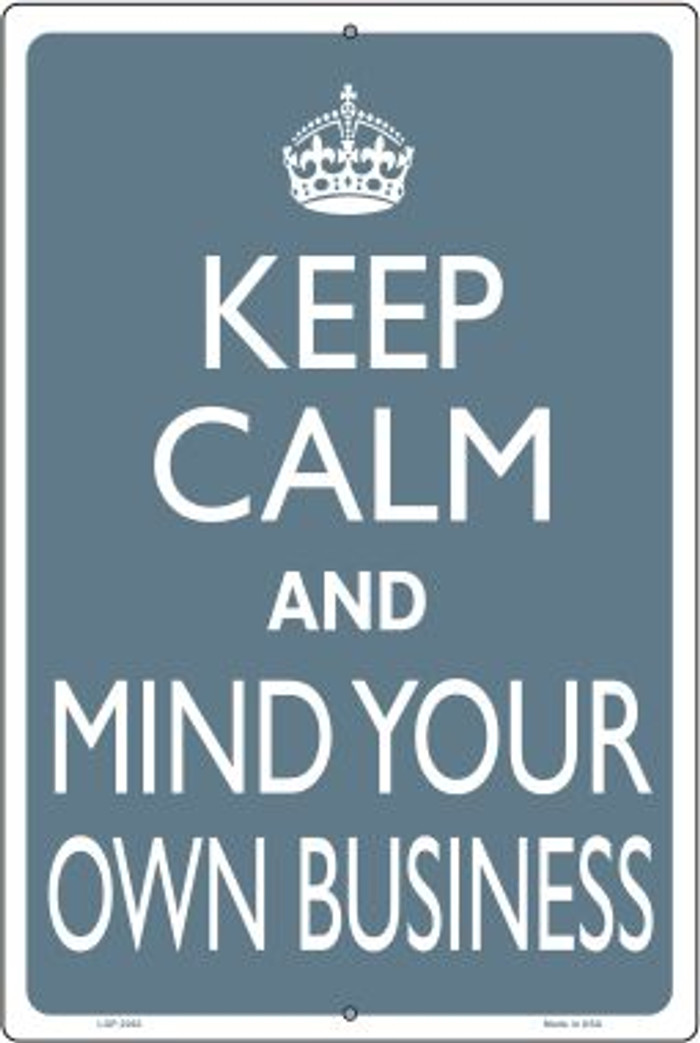 Keep Calm Mind Your Own Business Wholesale Metal Novelty Large Parking Sign LGP-2263