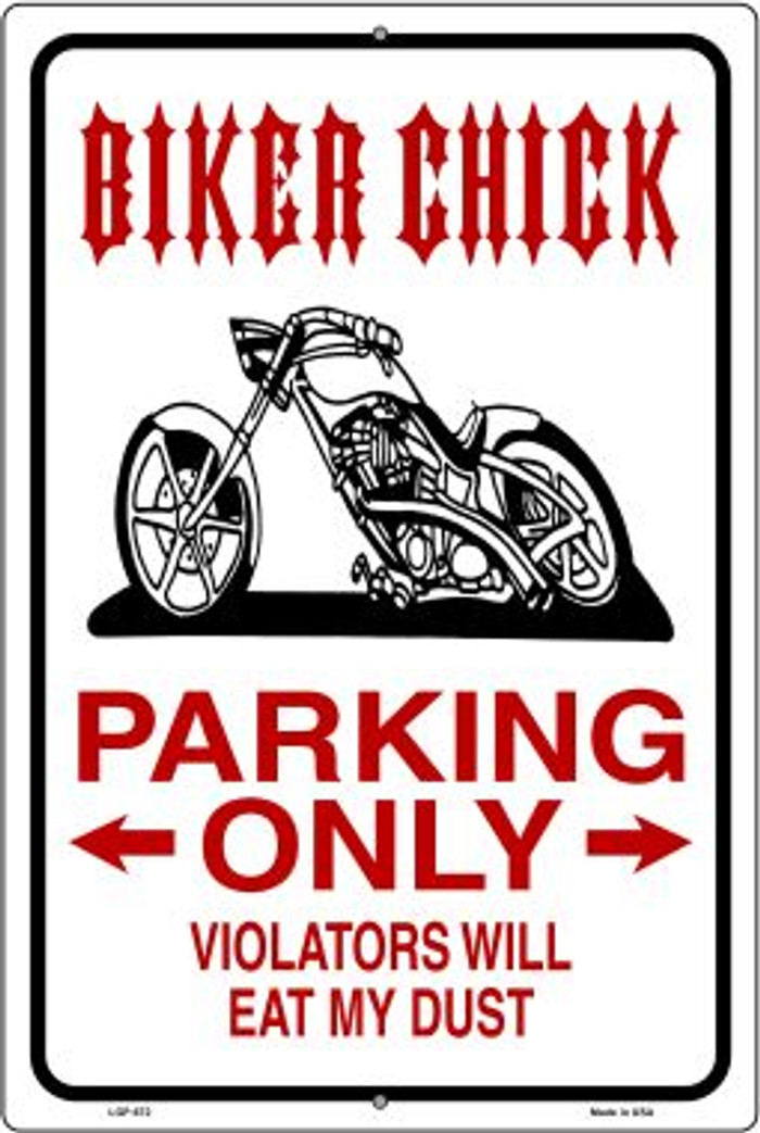 Biker Chick Only Wholesale Metal Novelty Large Parking Sign LGP-672