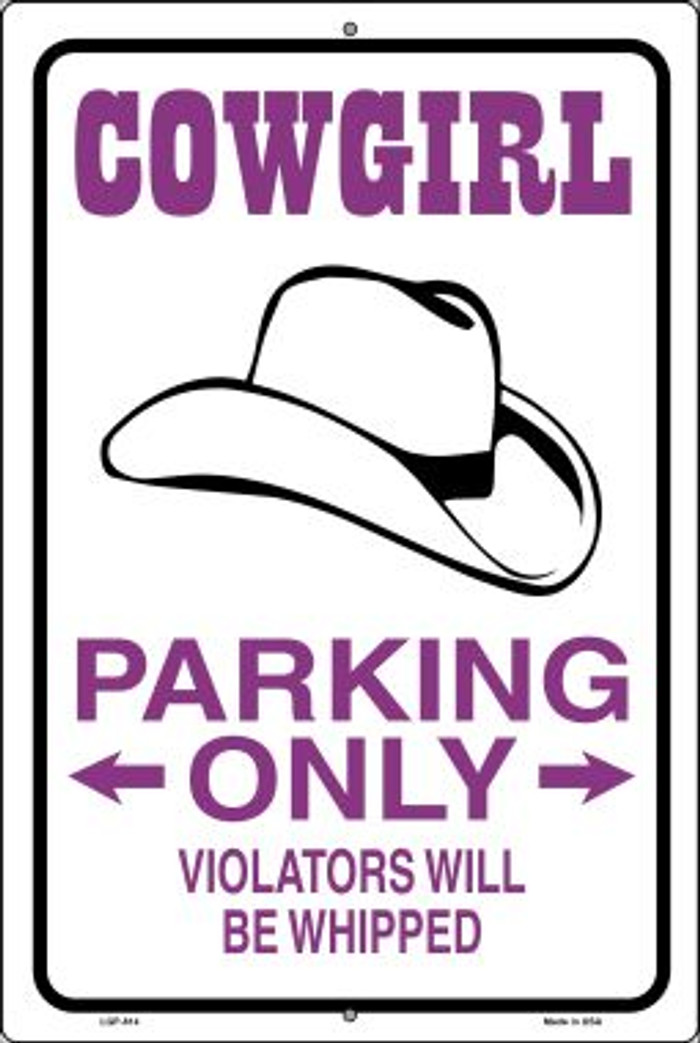 Cowgirl Parking Only Wholesale Metal Novelty Large Parking Sign LGP-814