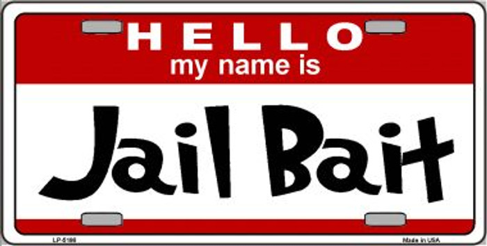 Jail Bait Wholesale Metal Novelty License Plate LP-5186