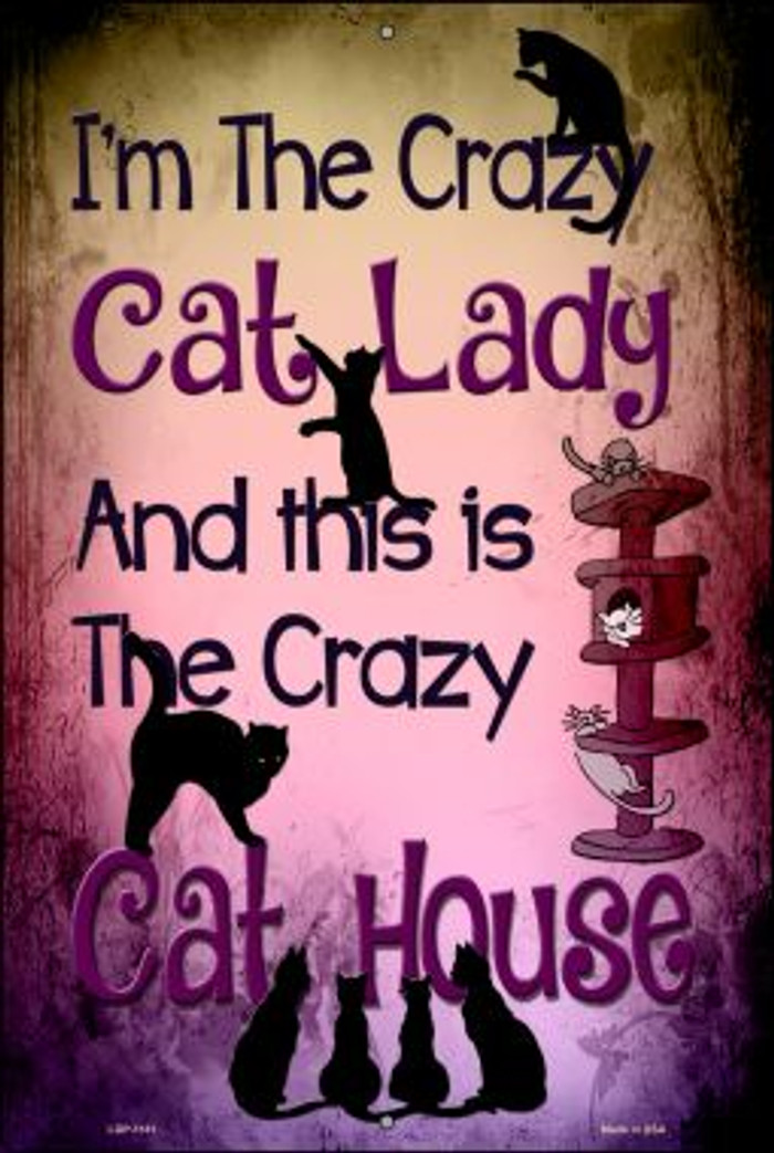 Crazy Cat Lady Wholesale Metal Novelty Large Parking Sign LGP-1181