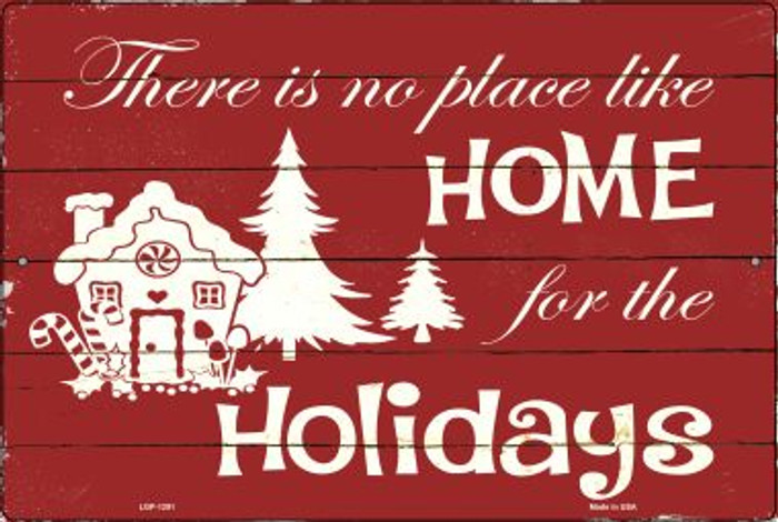 Home For The Holidays Wholesale Metal Novelty Large Parking Sign LGP-1291