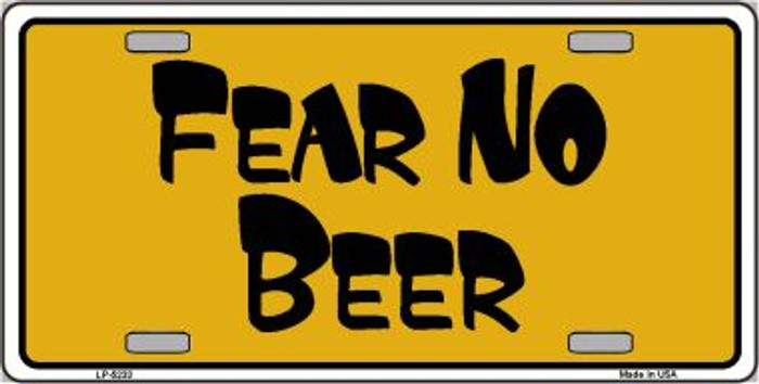 Fear No Beer Novelty Wholesale Metal License Plate LP-5233