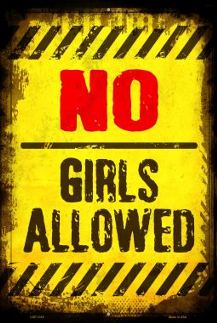 No Girls Allowed Wholesale Metal Novelty Large Parking Sign LGP-1318
