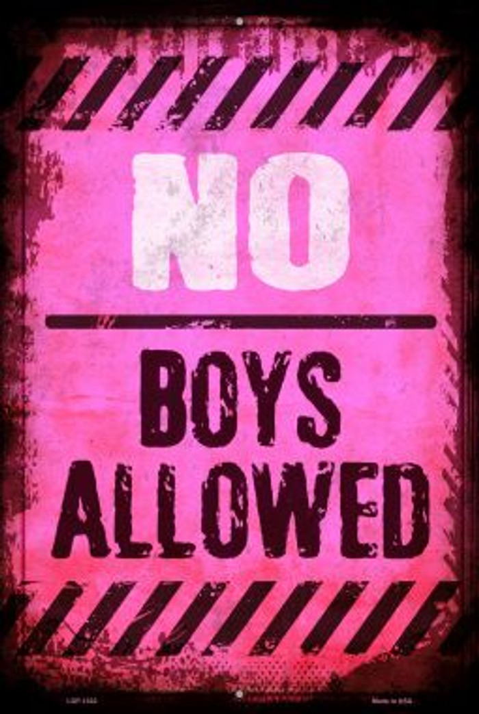 No Boys Allowed Wholesale Metal Novelty Large Parking Sign LGP-1322