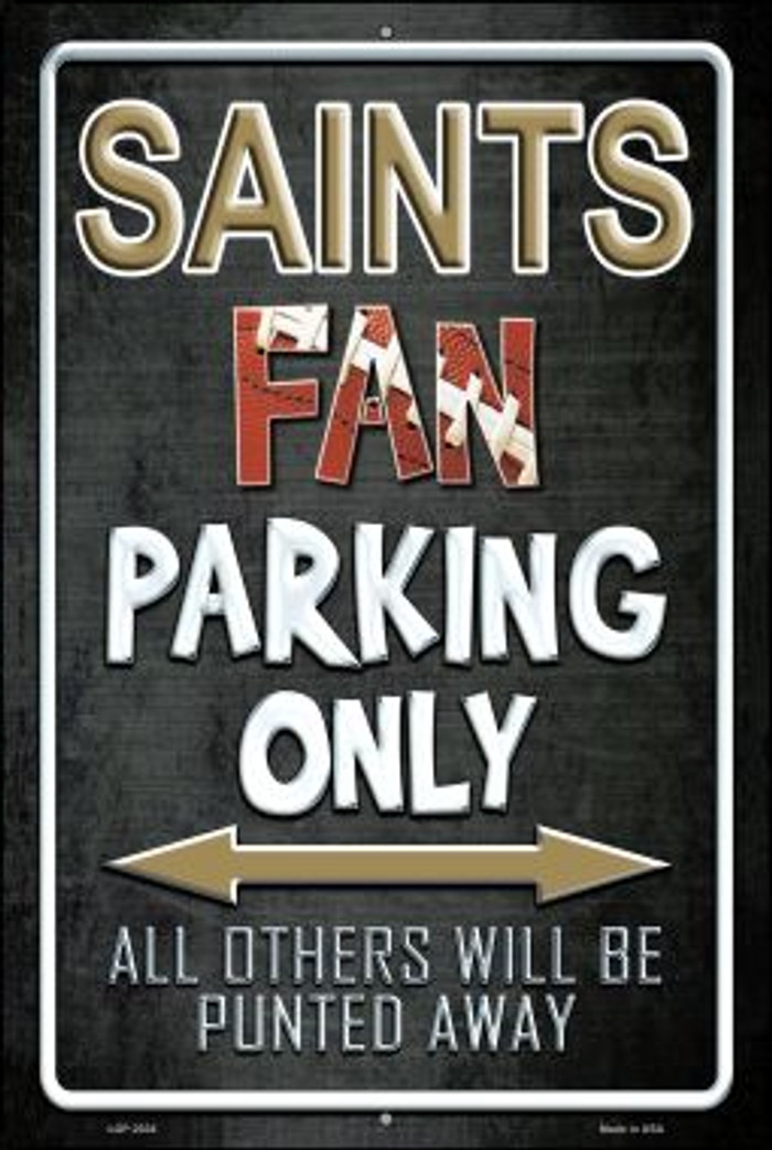 Saints Wholesale Metal Novelty Large Parking Sign LGP-2034