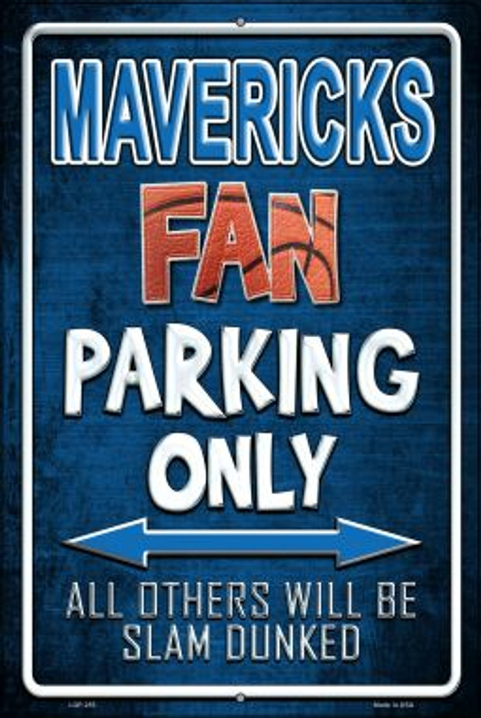 Mavericks Wholesale Metal Novelty Large Parking Sign LGP-255